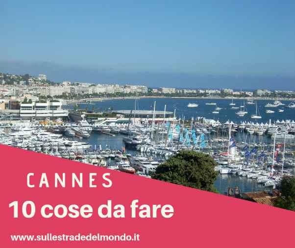 10 cosa da fare a Cannes
