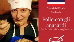Ricetta del pollo con anacardi Thailandia