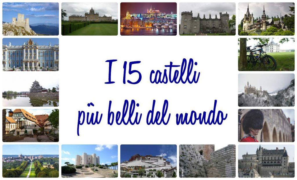 castelli più belli del mondo
